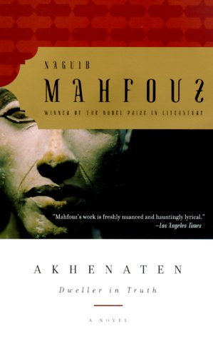 Akhenaten: Dweller in Truth 9780385499095
