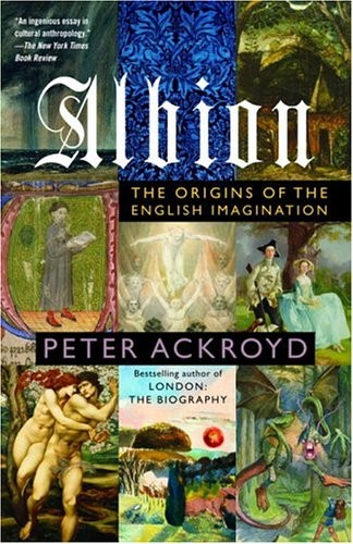 Albion: The Origins of the English Imagination 9780385497732