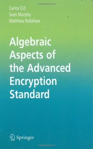 Algebraic Aspects of the Advanced Encryption Standard 9780387243634
