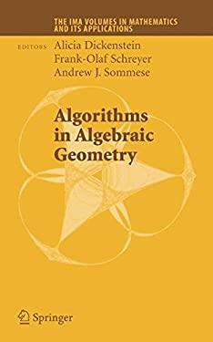 Algorithms in Algebraic Geometry 9780387751542