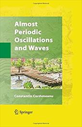 Almost Periodic Oscillations and Waves 1165944