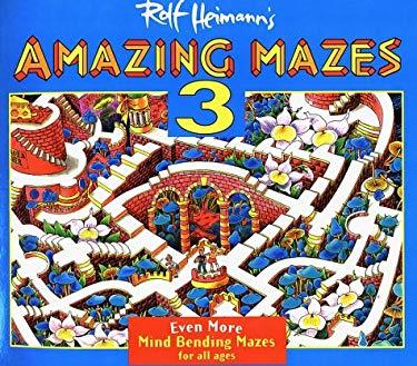 Amazing Mazes III 9780385256711