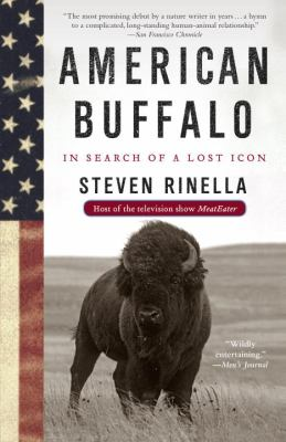 American Buffalo: In Search of a Lost Icon 9780385521697