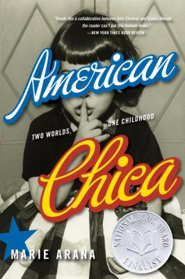 American Chica: Two Worlds, One Childhood 9780385319638