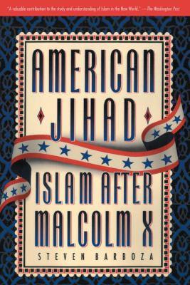 American Jihad: Islam After Malcolm X 9780385476942