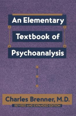 An Elementary Textbook of Psychoanalysis 9780385098847