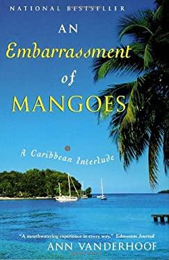 An Embarrassment of Mangoes 9780385659550