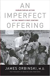 An Imperfect Offering: Humanitarian Action in the Twenty-First Century 1160512