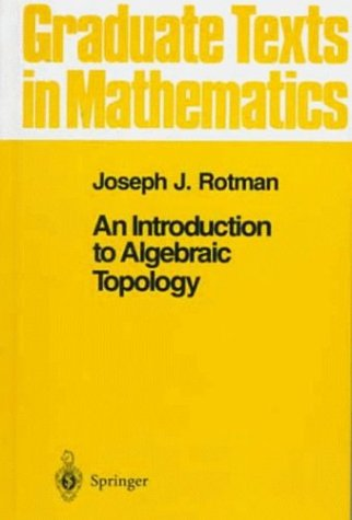 An Introduction to Algebraic Topology 9780387966786