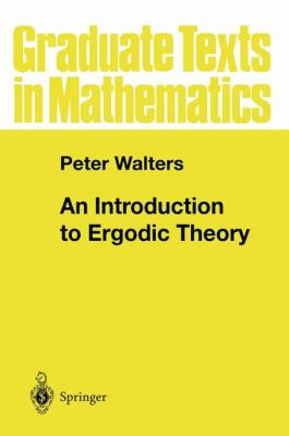 An Introduction to Ergodic Theory 9780387951522