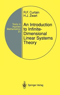 An Introduction to Infinite-Dimensional Linear Systems Theory 9780387944753
