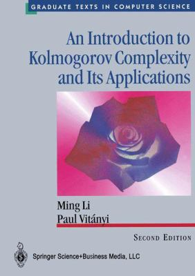 An Introduction to Kolmogorov Complexity and Its Applications 9780387948683