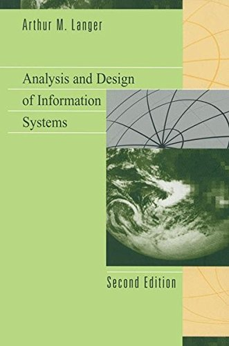 Analysis and Design of Information Systems 9780387950389