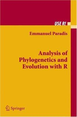Analysis of Phylogenetics and Evolution with R 9780387329147