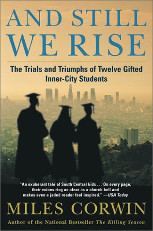 And Still We Rise:: The Trials and Triumphs of Twelve Gifted Inner-City Students 9780380798292