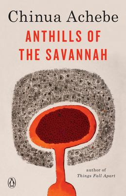 Anthills of the Savannah 9780385260459