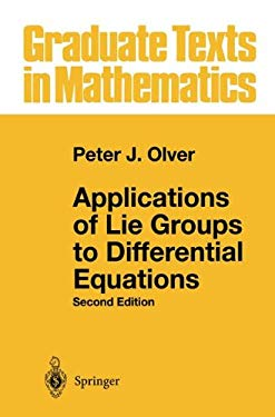 Applications of Lie Groups to Differential Equations 9780387940076