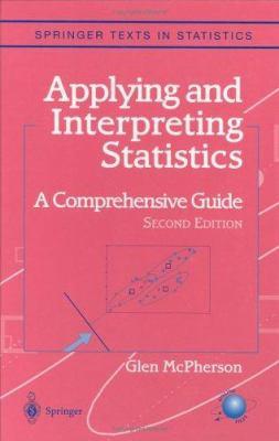 Applying and Interpreting Statistics 9780387951102