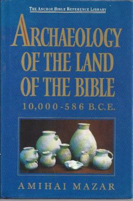 Archaelogy of the Land of the Bible 9780385239707