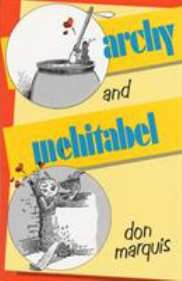 Archy and Mehitabel 9780385094788