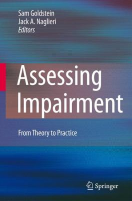 Assessing Impairment: From Theory to Practice 9780387875415