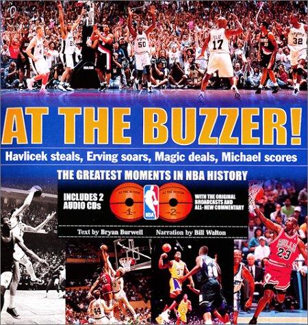 At the Buzzer!: Havlicek Steals, Erving Soars, Magic Deals, Michael Scores! 9780385501453