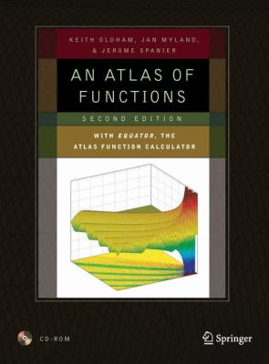 An Atlas of Functions: With Equator, the Atlas Function Calculator 9780387488066