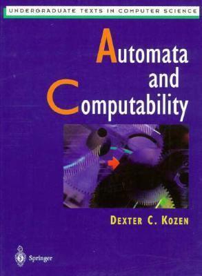 Automata and Computability 9780387949079