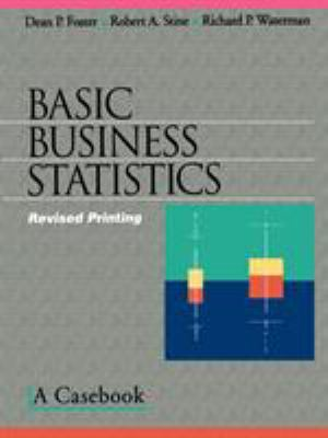 Basic Business Statistics: A Casebook 9780387983547
