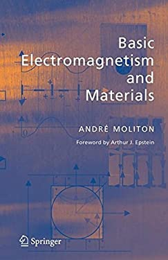 Basic Electromagnetism and Materials 9780387302843