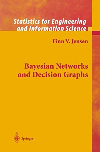 Bayesian Networks and Decision Graphs 9780387952598