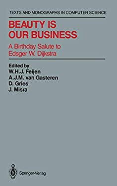Beauty Is Our Business: A Birthday Salute to Edsger W. Dijkstra 9780387972992