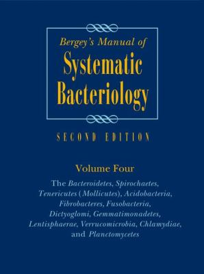 Bergey's Manual of Systematic Bacteriology: Volume 4: The Bacteroidetes, Spirochaetes, Tenericutes (Mollicutes), Acidobacteria, Fibrobacteres, Fusobac 9780387950426