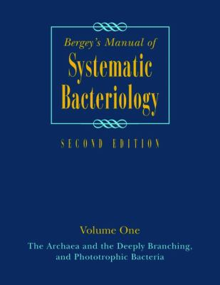 Bergey's Manual of Systematic Bacteriology: Volume One: The Archaea and the Deeply Branching and Phototrophic Bacteria 9780387987712