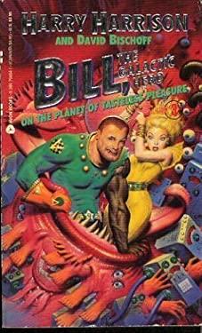Bill the Galactic Hero Volume 3: On the Planet of Tasteless Pleasure (9780380756643) photo