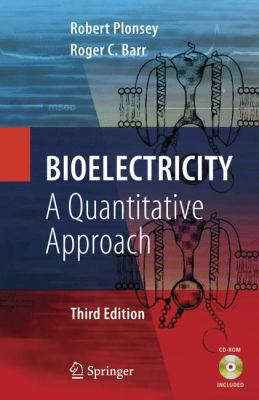 Bioelectricity: A Quantitative Approach 9780387488646