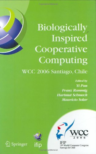 Biologically Inspired Cooperative Computing 9780387346328