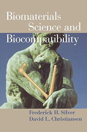 Biomaterials Science and Biocompatibility 9780387987118