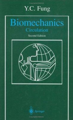 Biomechanics: Circulation 9780387943848