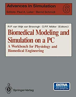 Biomedical Modeling and Simulation on a PC: A Workbench for Physiology and Biomedical Engineering 9780387976501