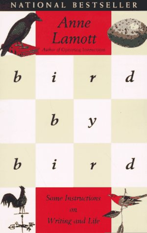 Bird by Bird: Some Instructions on Writing and Life 9780385480017