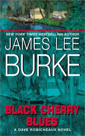 Black Cherry Blues: A Dave Robicheaux Novel 9780380712045