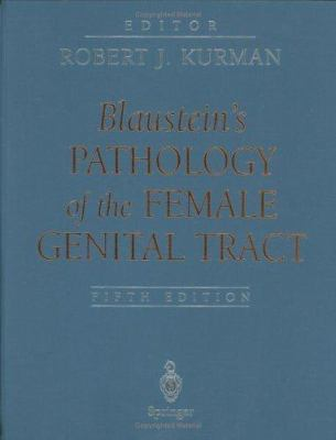 Blaustein's Pathology of the Female Genital Tract 9780387952031