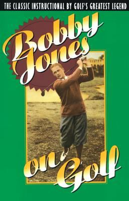Bobby Jones on Golf 9780385424196