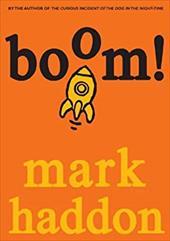 Boom!: (Or 70,000 Light Years)