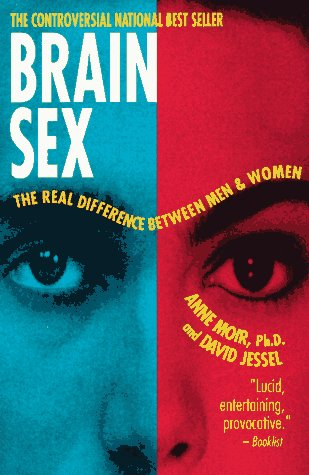 Brain Sex: The Real Difference Between Men and Women 9780385311830