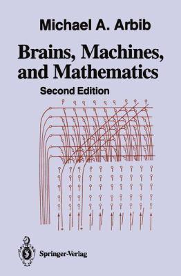 Brains, Machines, and Mathematics 9780387965390