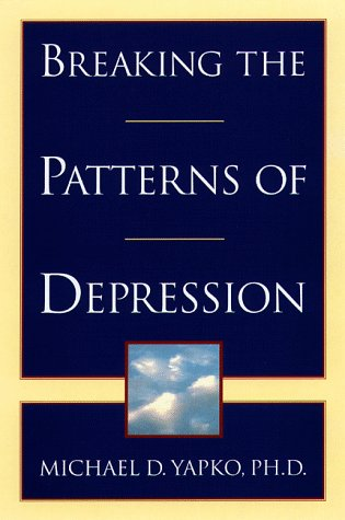 Breaking the Patterns of Depression 9780385483704