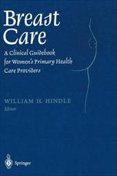 Breast Care: A Clinical Guidebook for Women S Primary Health Care Providers