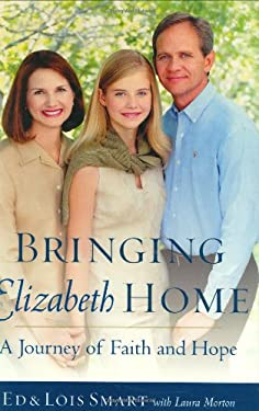 Bringing Elizabeth Home: A Journey of Faith and Hope 9780385512145
